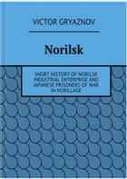 Norilsk ebook by Victor Gryaznov