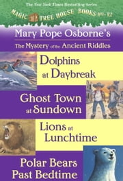 Magic Tree House: Books 9-12 Ebook Collection: Mystery of the Ancient Riddles ebook by Mary Pope Osborne,Sal Murdocca