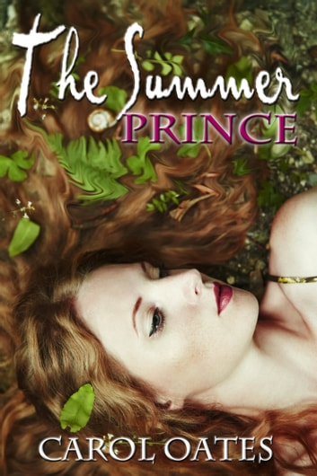 The Summer Prince ebook by Carol Oates