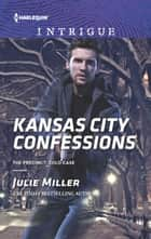 Kansas City Confessions ebook by Julie Miller