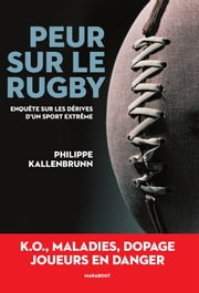 Peur sur le rugby ebook by Philippe KALLENBRUNN