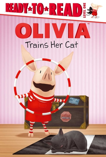 OLIVIA Trains Her Cat - with audio recording ebook by Sarah Albee