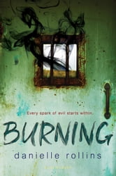 Burning ebook by Danielle Rollins