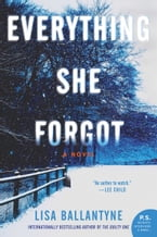 Everything She Forgot, A Novel