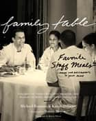 Family Table ebook by Michael Romano,Karen Stabiner,Danny Meyer