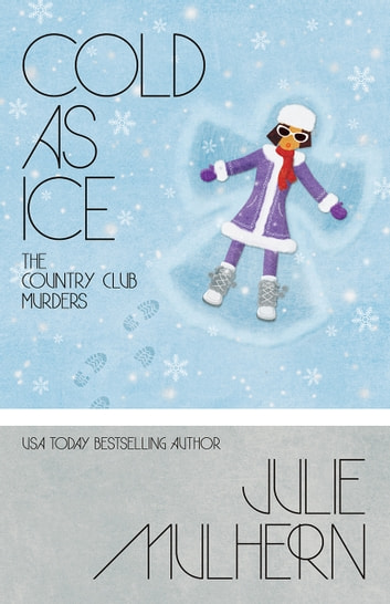 Cold As Ice ebook by Julie Mulhern