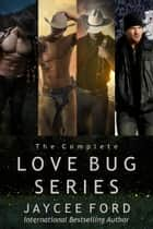 The Complete Love Bug Series - Love Bug Series ebook by