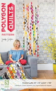 Polygon Quilts Pattern ebook by Jennifer Sampou