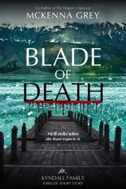 """Blade of Death"" (Short Story) ebook by McKenna Grey"