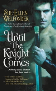 Until the Knight Comes ebook by Sue-Ellen Welfonder