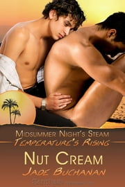 Nut Cream ebook by Jade Buchanan