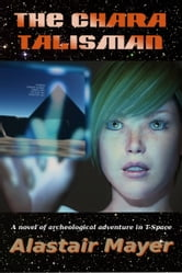 The Chara Talisman ebook by Alastair Mayer