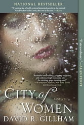 City of Women - A Novel ebook by David R. Gillham