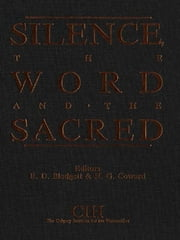 Silence, the Word and the Sacred ebook by E.D. Blodgett, Harold Coward