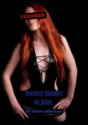 Darker Shades of Blue ebook by claire atherton