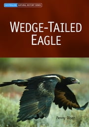 Wedge-tailed Eagle ebook by Penny Olsen