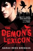 The Demon's Lexicon ebook by