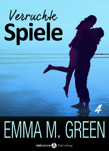 Verruchte Spiele Band 4 ebook by Emma M. Green
