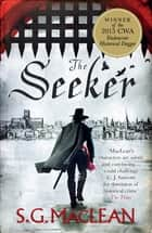 The Seeker - The Seeker 1 ebook by S.G. MacLean
