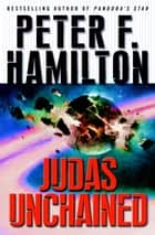 Judas Unchained ekitaplar by Peter F. Hamilton