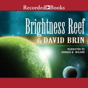 Brightness Reef audiobook by David Brin