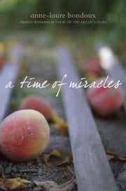 A Time of Miracles ebook by Anne-Laure Bondoux,Y. Maudet