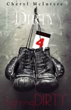 Fighting Dirty ebook by Cheryl McIntyre