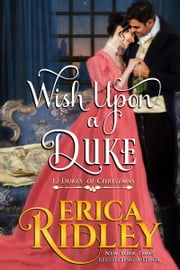 Wish Upon a Duke - A Regency Christmas Romance ebook by