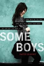 Some Boys ebook by Patty Blount