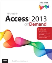 Access 2013 on Demand ebook by Steve Johnson,Perspection Inc.