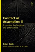 Contract as Assumption II ebook by Brian Coote,John Carter