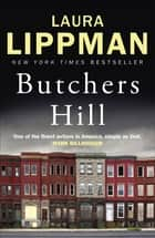 Butchers Hill ebook by Laura Lippman