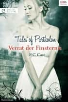 Verrat der Finsternis - Digital Edition ebook by P.C. Cast