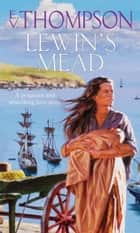 Lewin's Mead ebook by E. V. Thompson