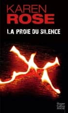 La proie du silence ebook by Karen Rose