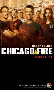 Chicago Fire: Novel 1 ebook by Titan Books