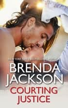 Courting Justice ebook by Brenda Jackson