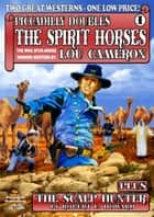 Piccadilly Doubles 1: The Spirit Horses and The Scalp Hunter ebook by Lou Cameron