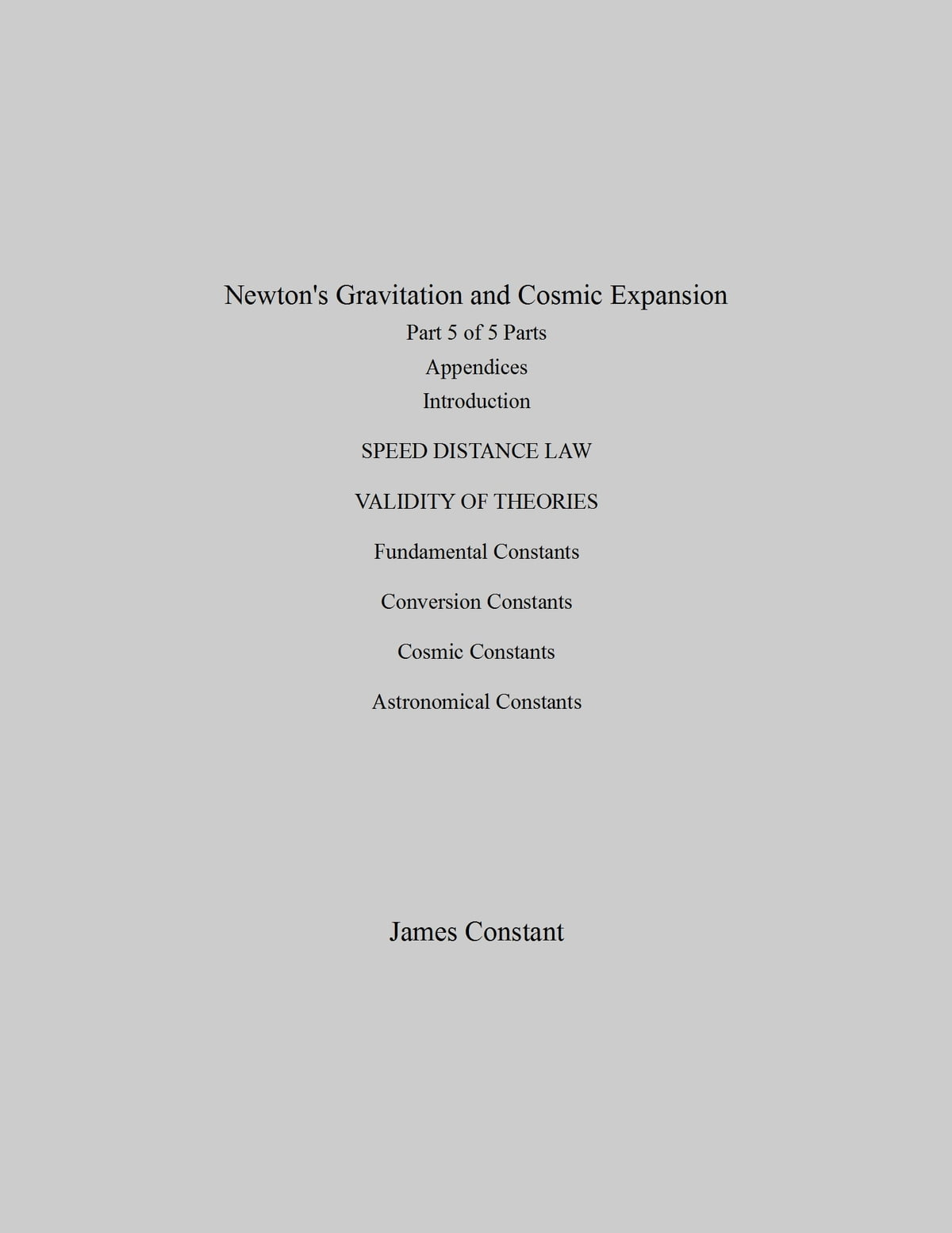 Newtons Gravitation And Cosmic Expansion V Appendices Ebook By