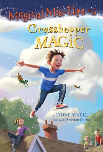 Grasshopper Magic ebook by Lynne Jonell