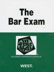 Darrow-Kleinhaus' The Bar Exam in a Nutshell, 2d ebook by Suzanne Darrow-Kleinhaus