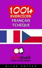 1001+ exercices Français - Tchèque ebook by Gilad Soffer