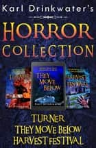 Karl Drinkwater's Horror Collection - Collected Editions, #1 ebook by Karl Drinkwater