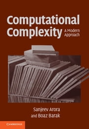 Computational Complexity - A Modern Approach ebook by Sanjeev Arora,Boaz Barak