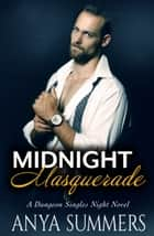 Midnight Masquerade ebook by Anya Summers