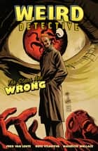 Weird Detective: The Stars Are Wrong ebook by Fred Van Lente