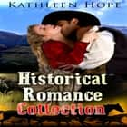 Historical Romance Collection audiobook by