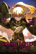 The Saga of Tanya the Evil, Vol. 10 (manga) ebook by Carlo Zen, Chika Tojo