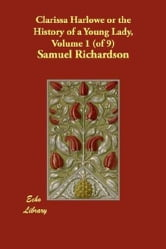 Clarissa, Volume 1 (Of 9) ebook by Samuel Richardson