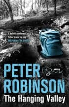 The Hanging Valley ebook by Peter Robinson